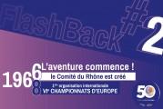 FlashBack #2 des 50 ans du Comité – «Le 31/10/1966, l'aventure commence !»