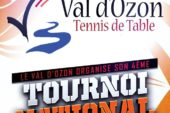 4ème Tournoi National du Val d'Ozon Tennis de Table – 31 mars / 1er avril 2018