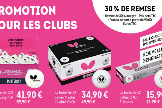Offre promotionelle balles Butterfly