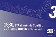 """FlashBack #3 des 50 ans du Comité – """"1980, 1er Palmarès du Comité : nos Championnes de l'époque sont…"""""""
