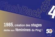 """FlashBack #4 des 50 ans du Comité : """"1985, création des stages dédiés aux féminines !"""""""